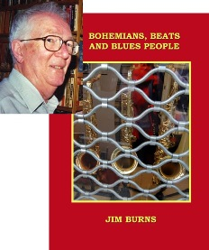 Bohemians, Beats and Blues People by Jim Burns