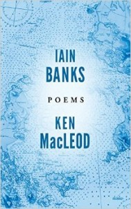 Poems Iain Banks Ken MacLeod
